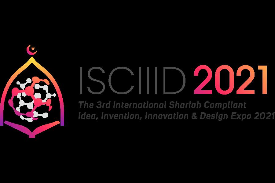 ISCIIID2021 – International Shariah Compliant Idea, Invention, Innovation & Design 2021